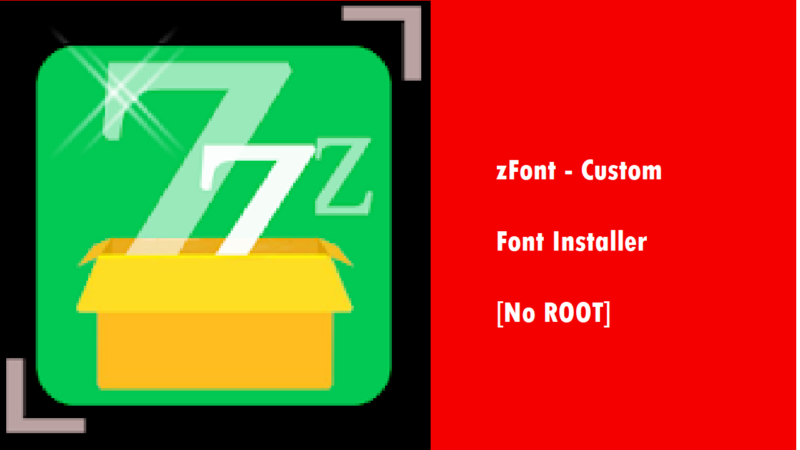 zFont  Custom Font Installer 2.4.8