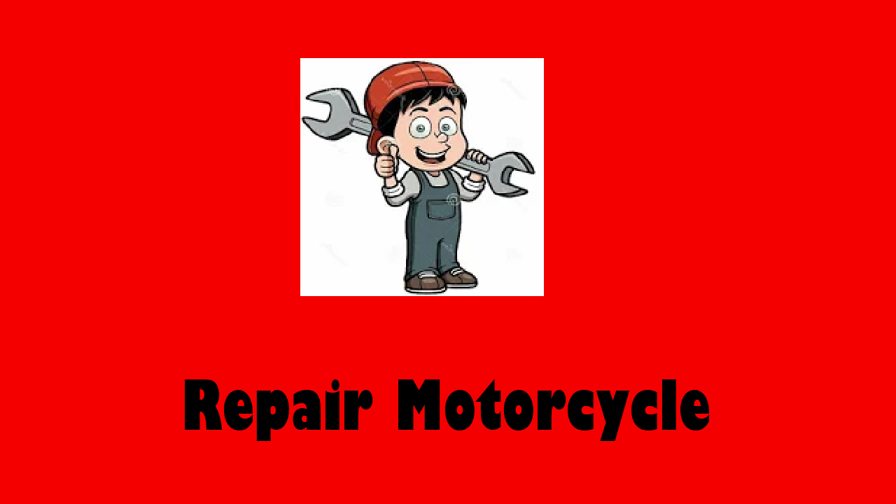 Repair Motorcycle