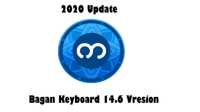 Bagan Keyboard 14.6 Vresion