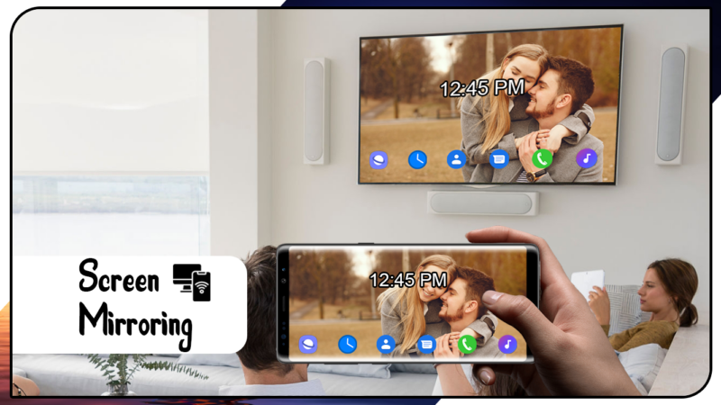 Screen Mirroring to Smart TV