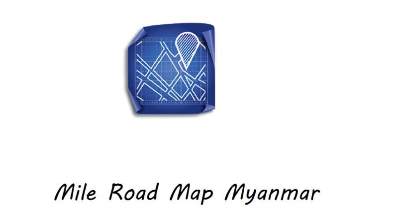 Mile Road Map Myanmar