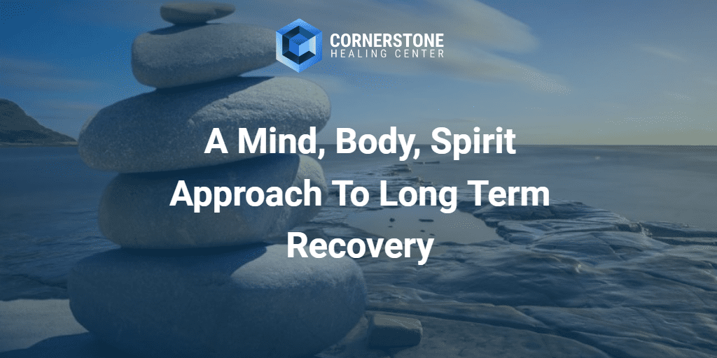 A Mind, Body, Spirit Approach To Long Term Recovery 35
