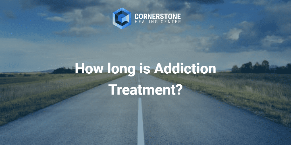 How Long Is Addiction Treatment? 21
