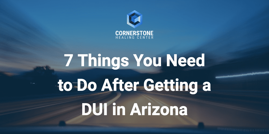 Getting a DUI in Arizona Sucks: 7 Crucial Things You Need to Do Now 3