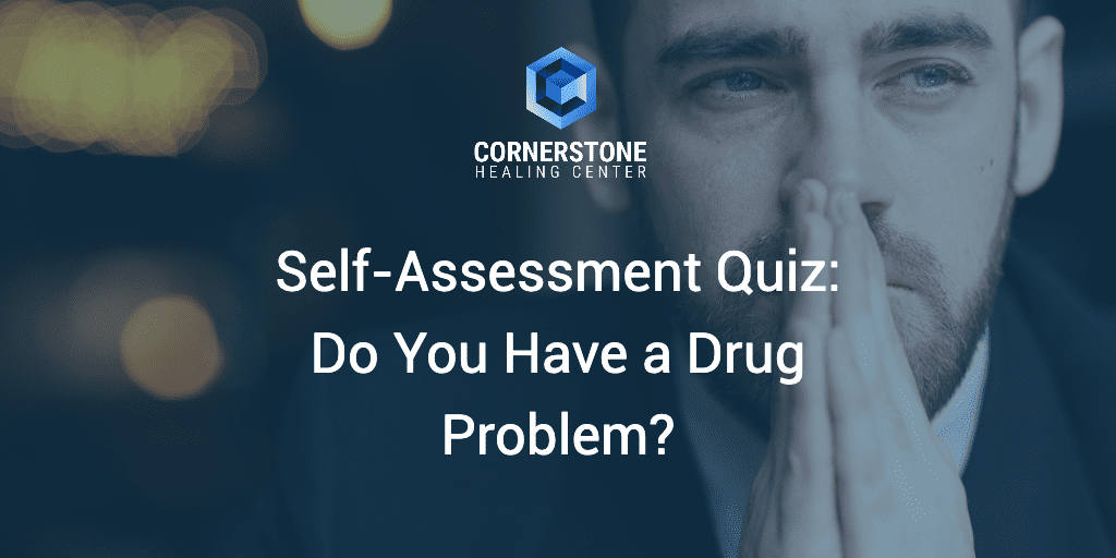 Self-Assessment Quiz: Do You Have a Drug Problem? 2