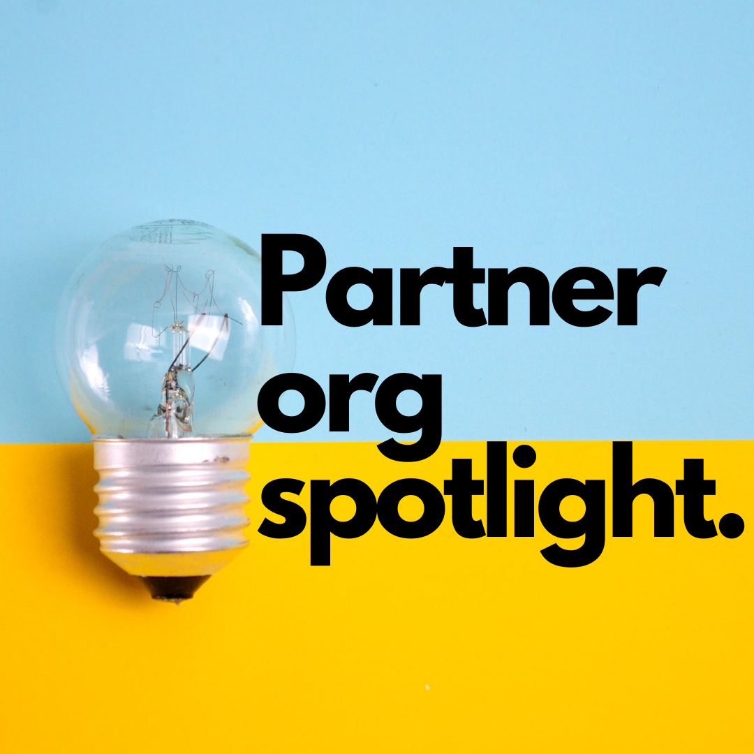 Click to view our spotlight organizations