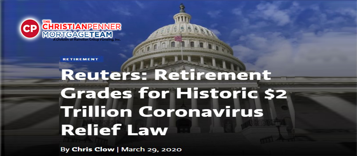 Reuters: Retirement Grades for Historic $2 Trillion Coronavirus Relief Law.