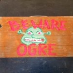 Beware of Ogre sign