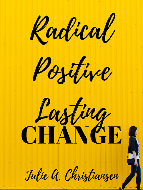 Radical Positive Lasting Poster Resized