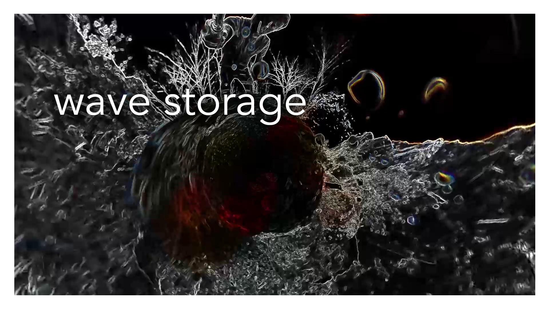 Wave Storage