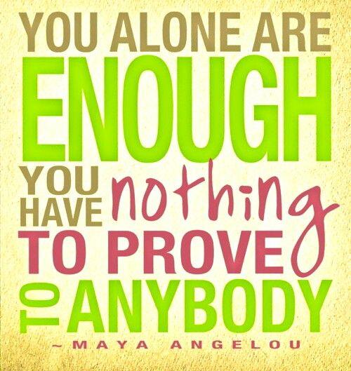 you are enough maya