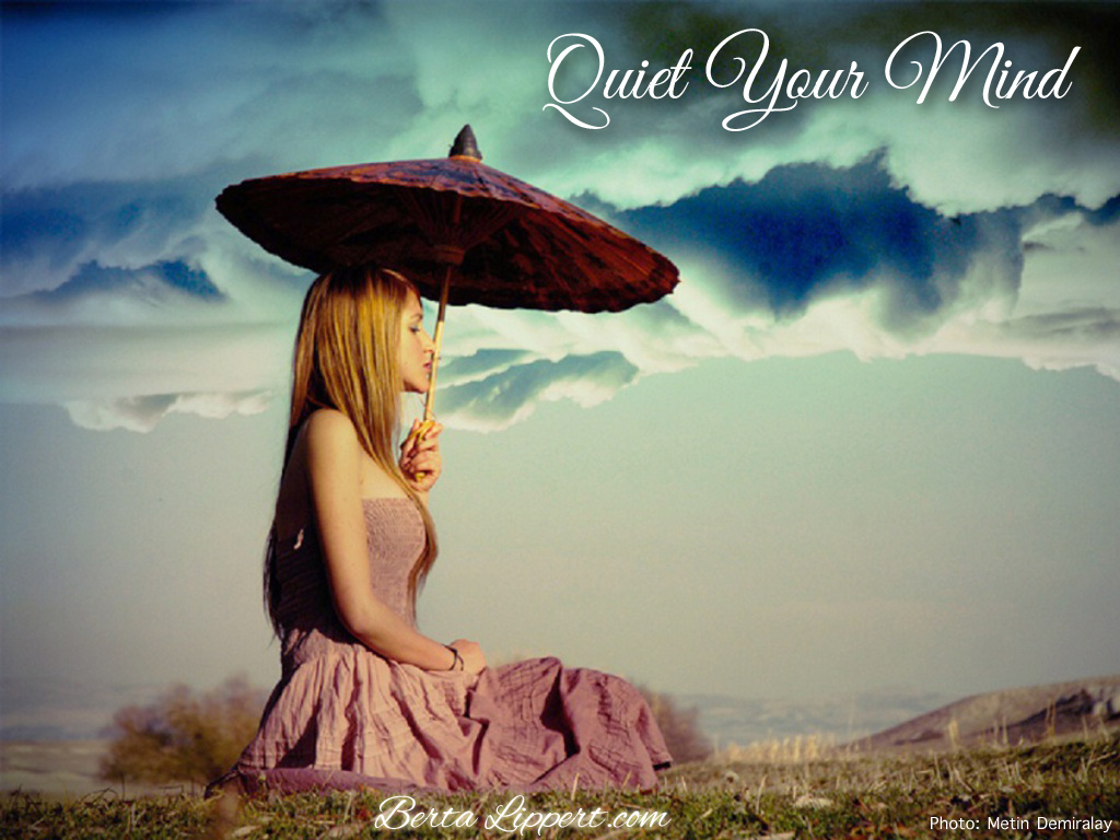 quiet-your-mind berta lippert