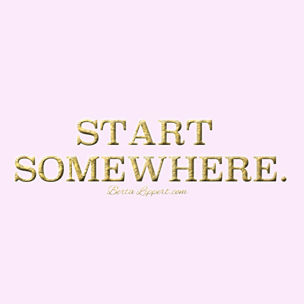 start-somewhere-berta-lippert-b