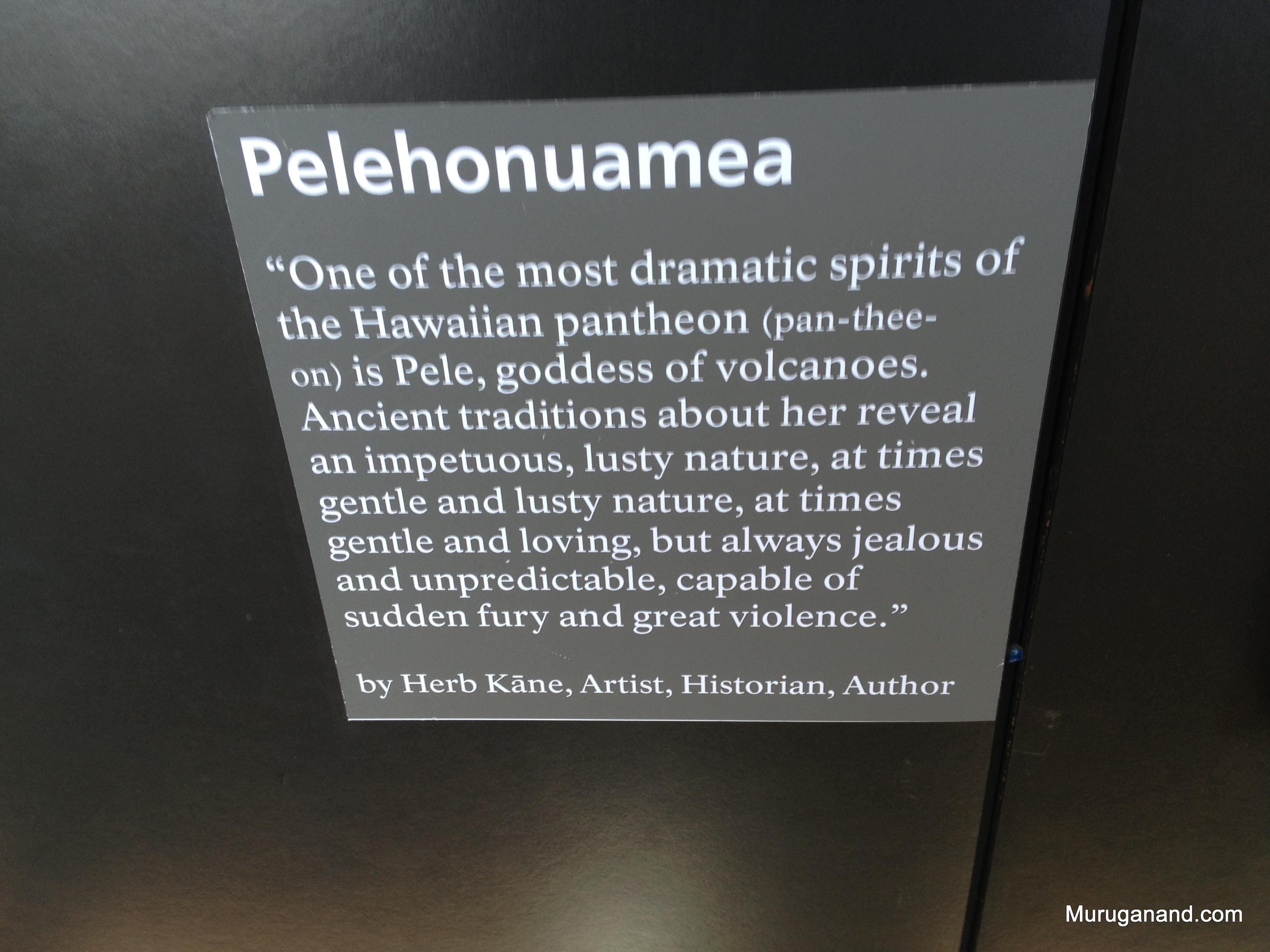 Pele- Goddess of Volcanoes (Hilo, Hawai'i)