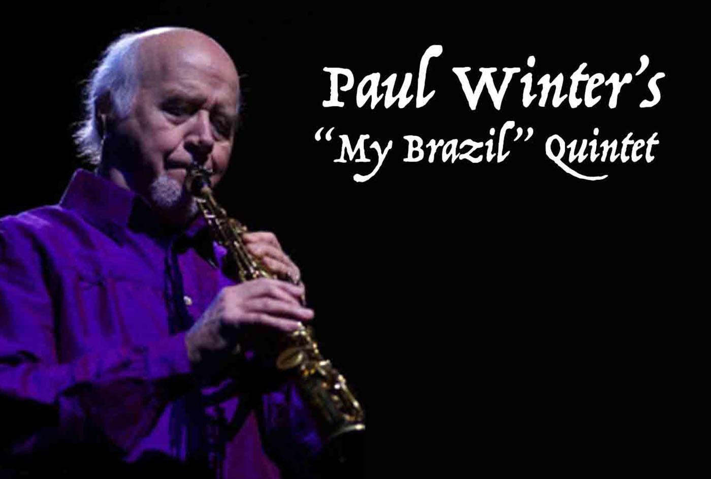 "3 PM - Paul Winter's ""My Brazil"" Quintet"