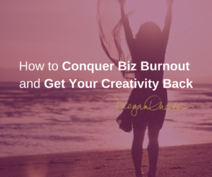 Conquer biz burnout