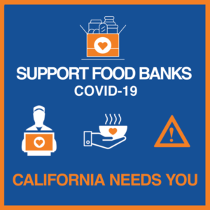 CA COVID19 Food Banks Need You