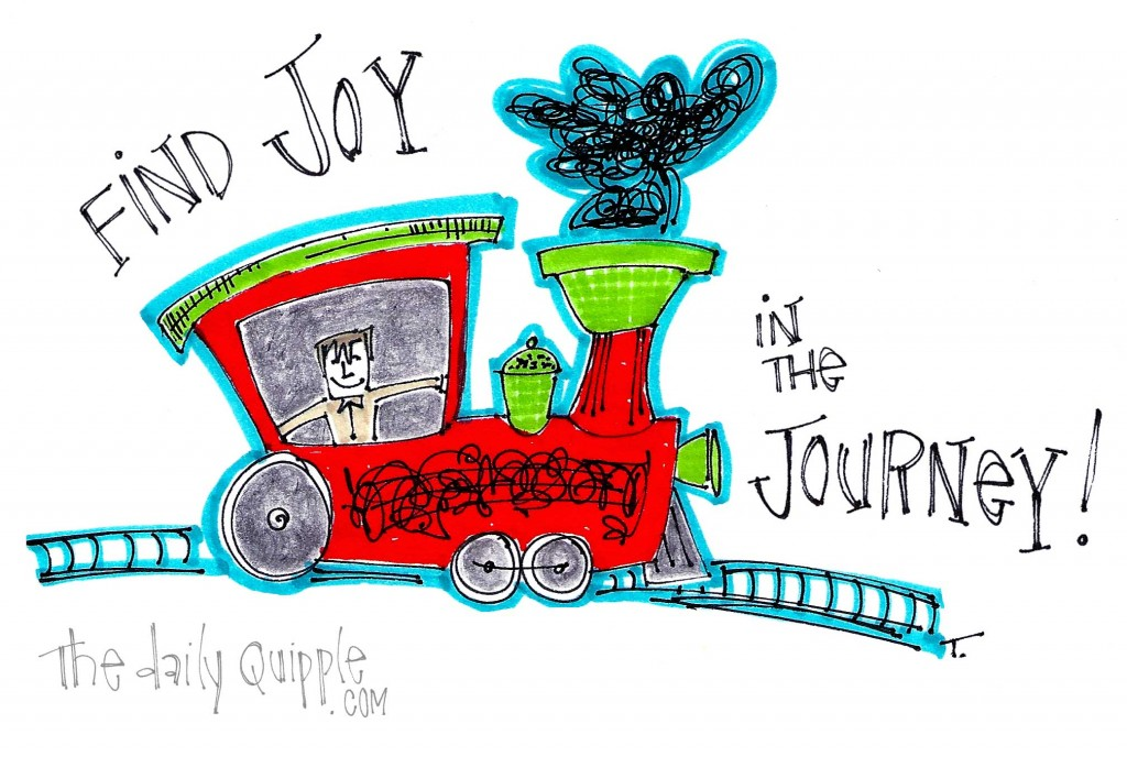 Find joy in the journey!