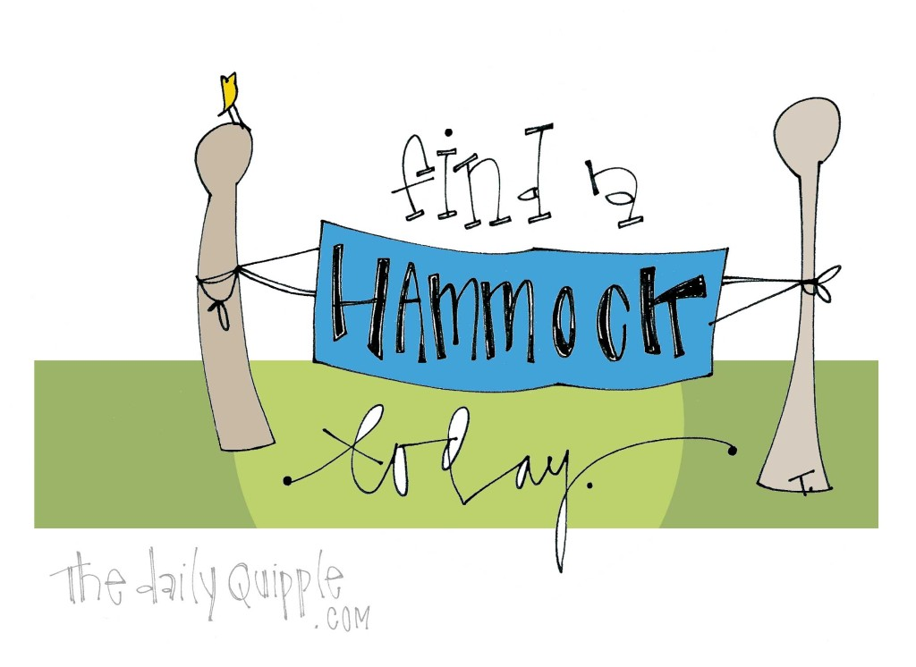 Find a hammock today.