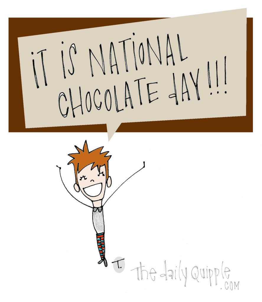 IT IS NATIONAL CHOCOLATE DAY!!!