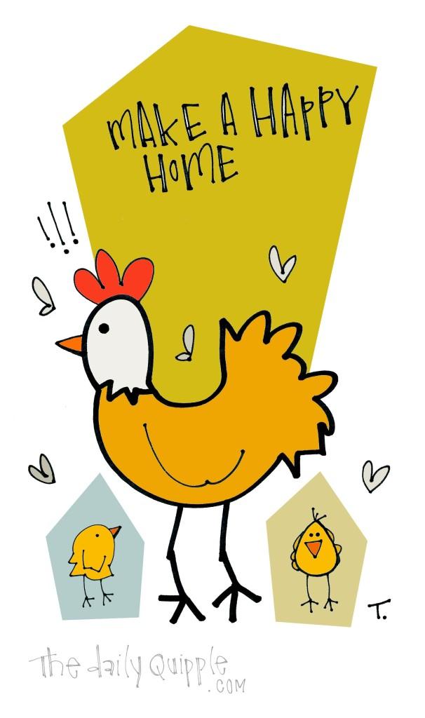 Make a happy home!