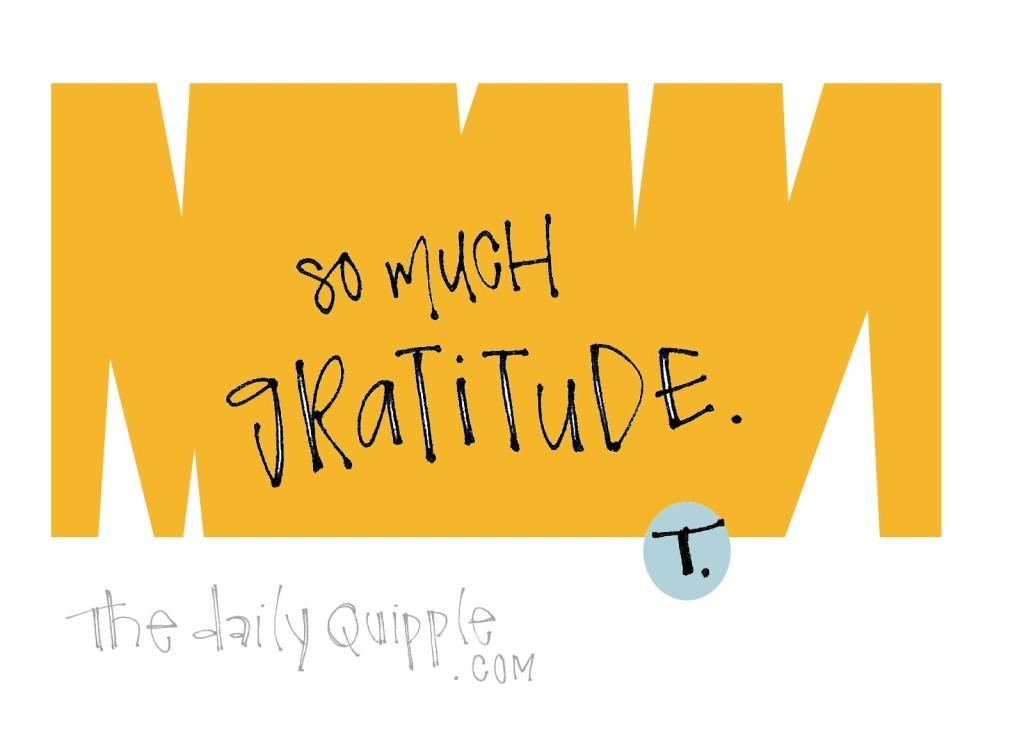 gratitude, gratitude quotes, inspire, so much gratitude, thankful, yellow, simple quipple. grateful