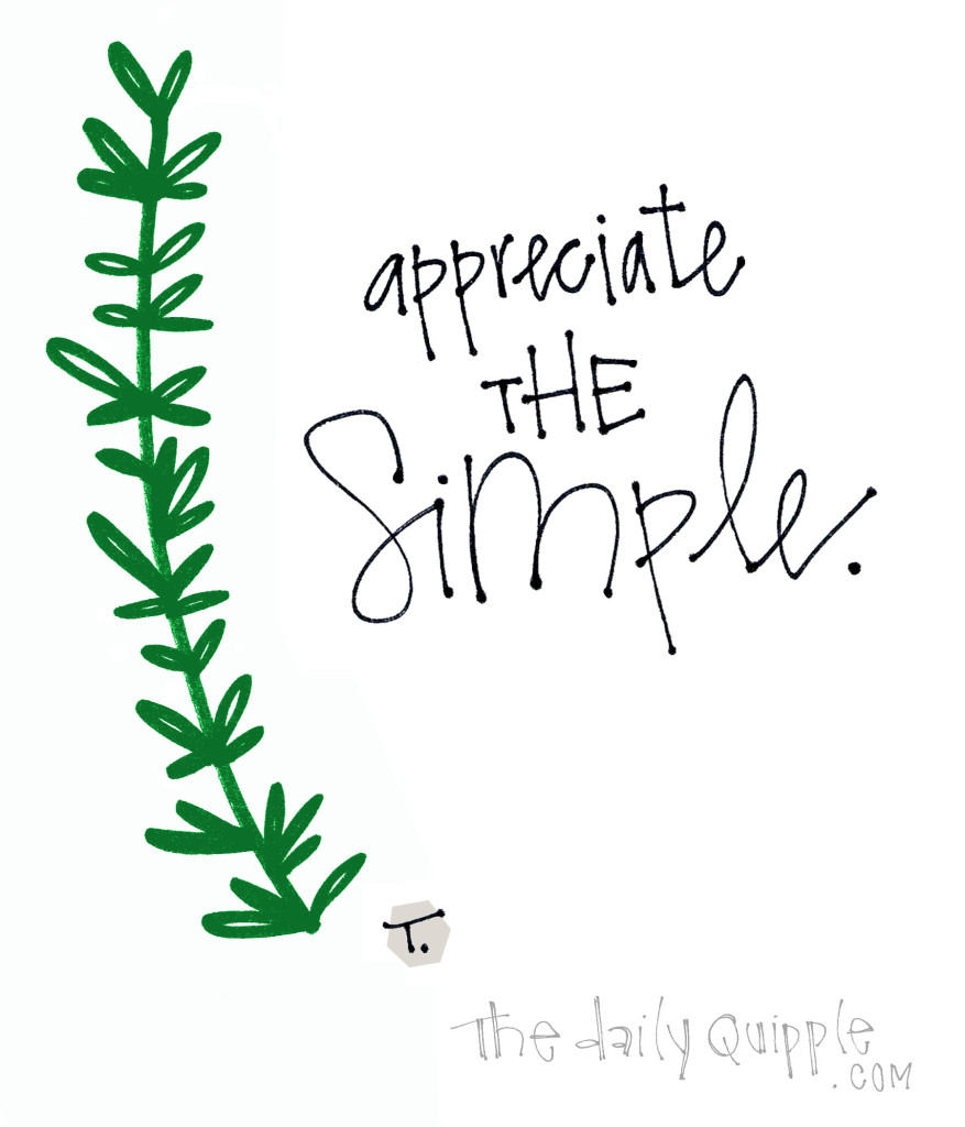 Appreciate the simple.