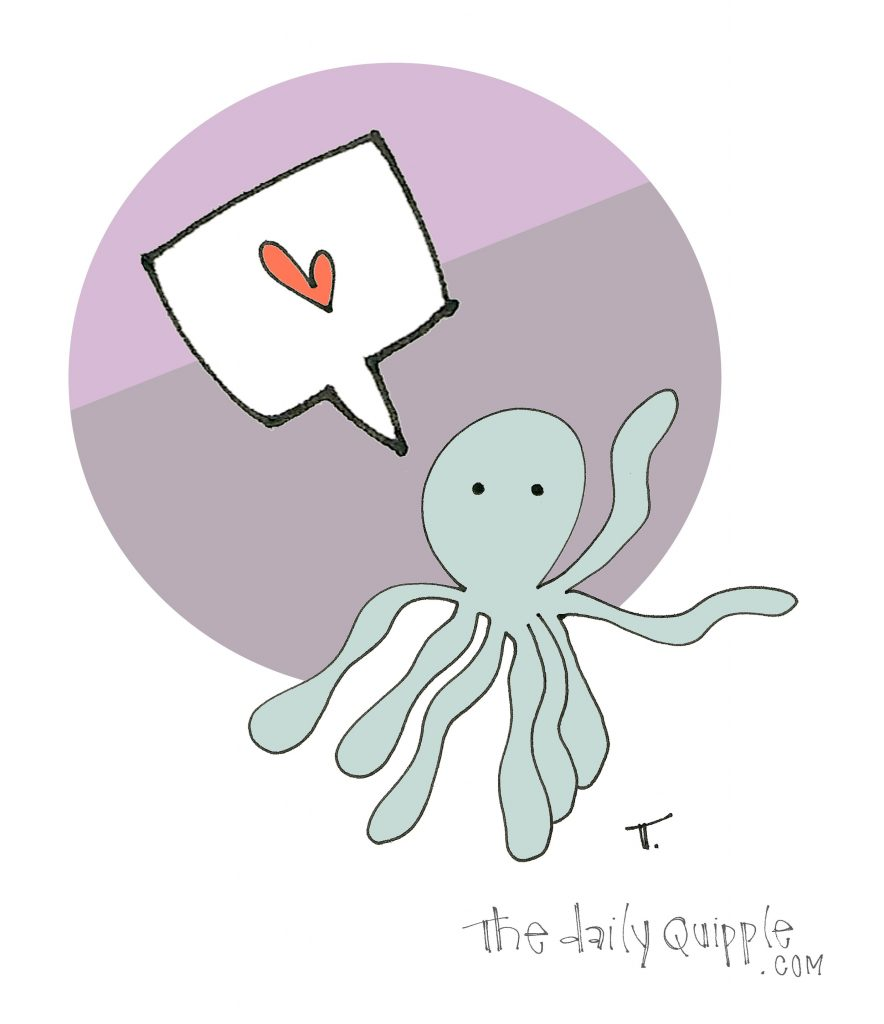 Octopus + heart.