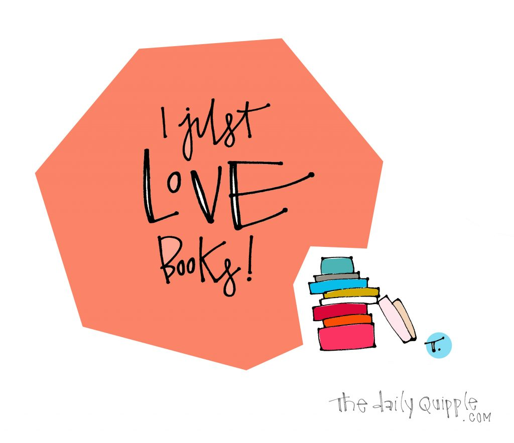 Illustration of books and words: I just LOVE books!