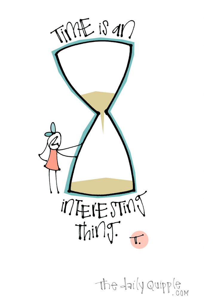 Illustration of a person, an hourglass, and words: Time is an interesting thing.