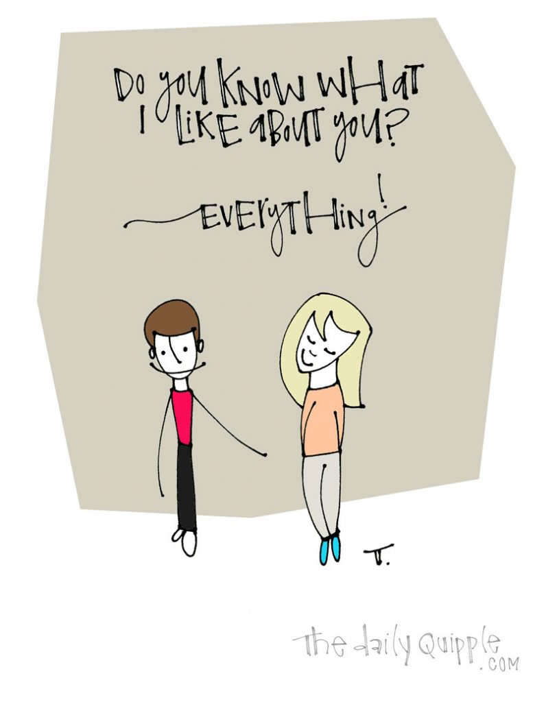 Just Everything! | The Daily Quipple