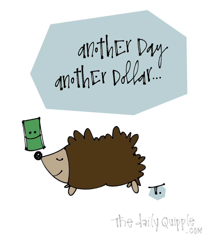 Work Day | The Daily Quipple