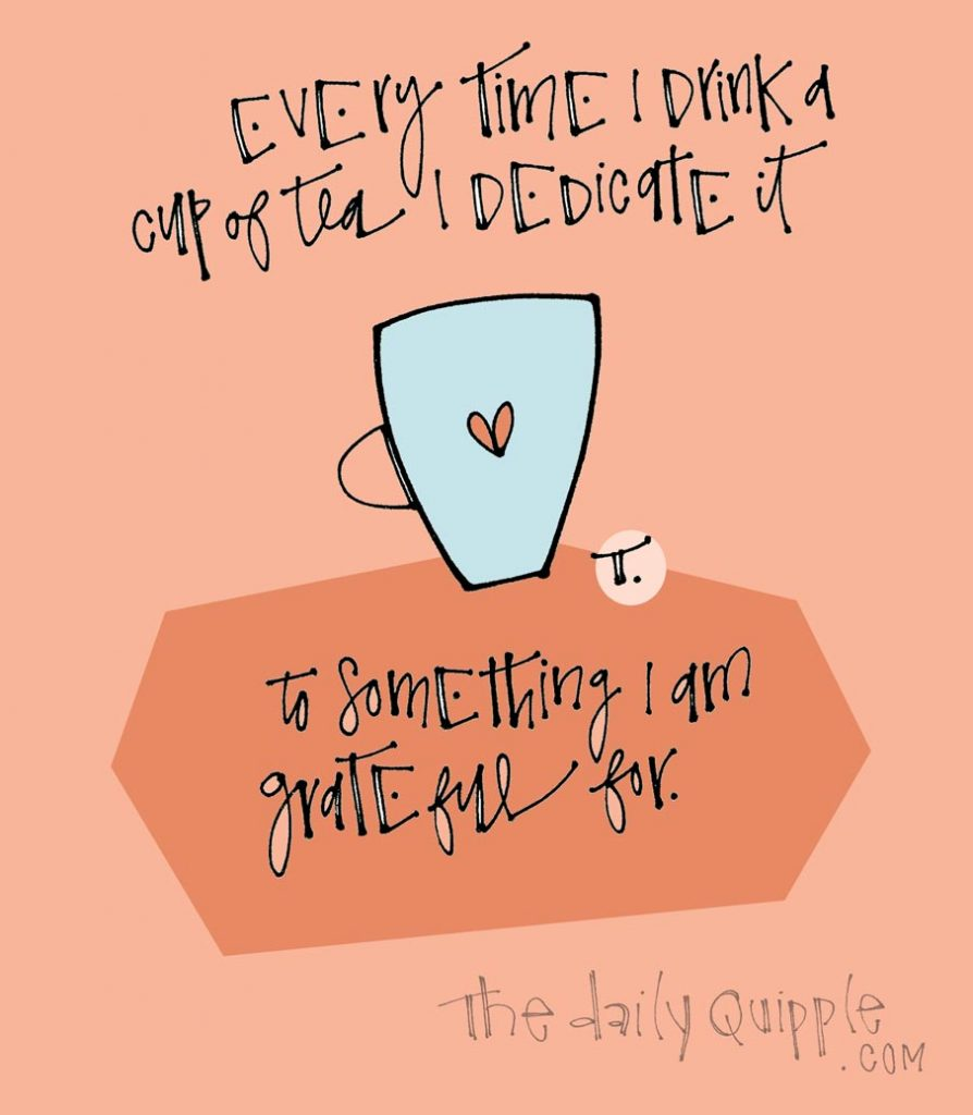 My Gratitude Practice | The Daily Quipple