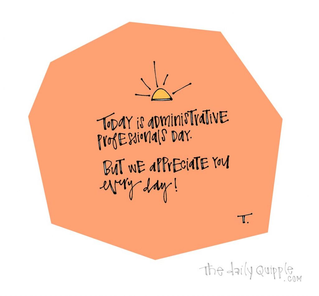 Should Thank You Every Day! | The Daily Quipple