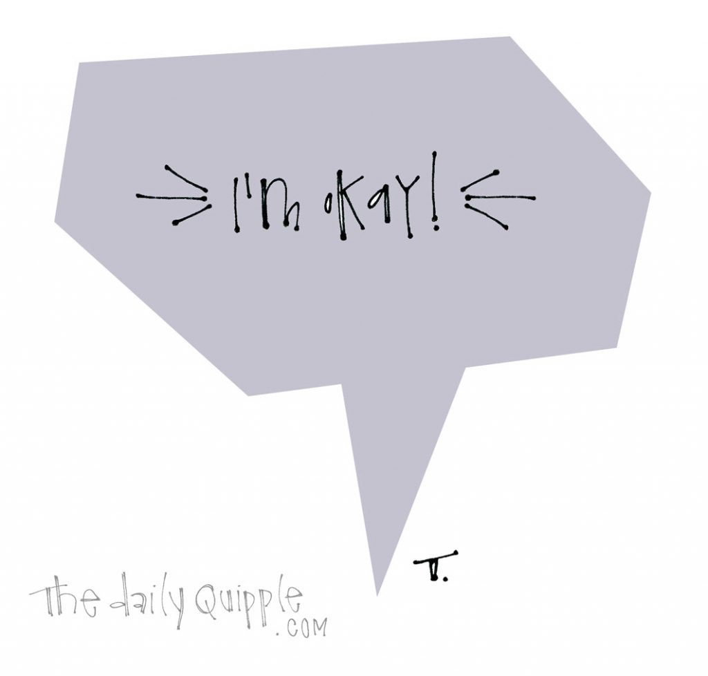 A Mantra for This Day | The Daily Quipple