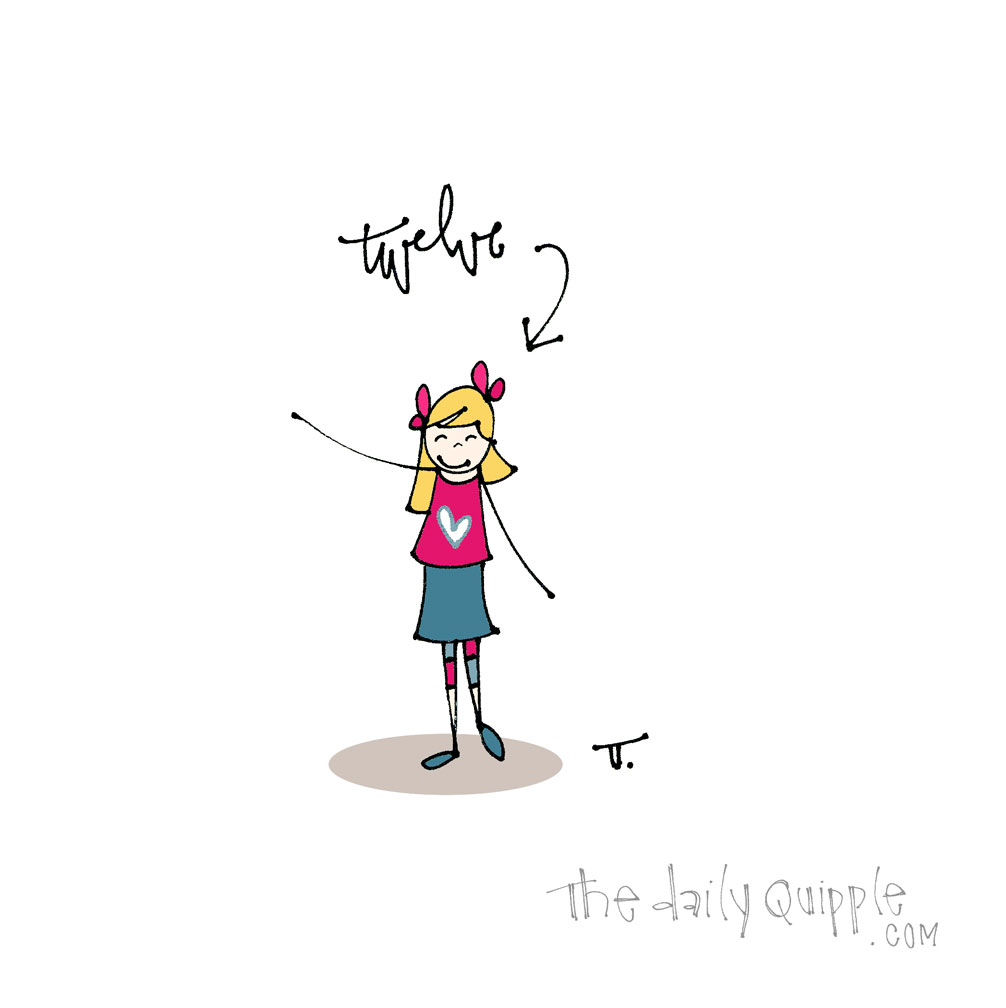 This Girl is Twelve | The Daily Quipple
