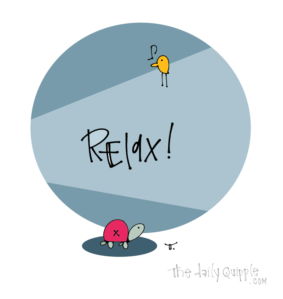 It's Sunday, Relax a Little | The Daily Quipple