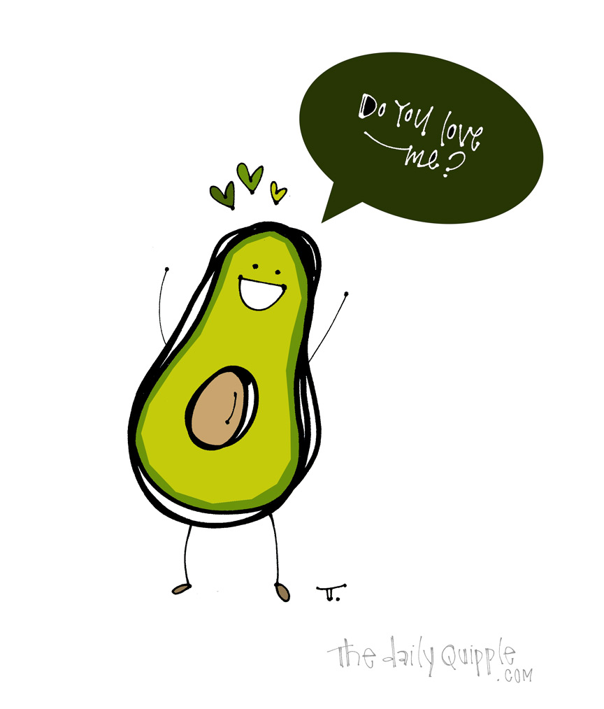 I Love You, Avocado | The Daily Quipple