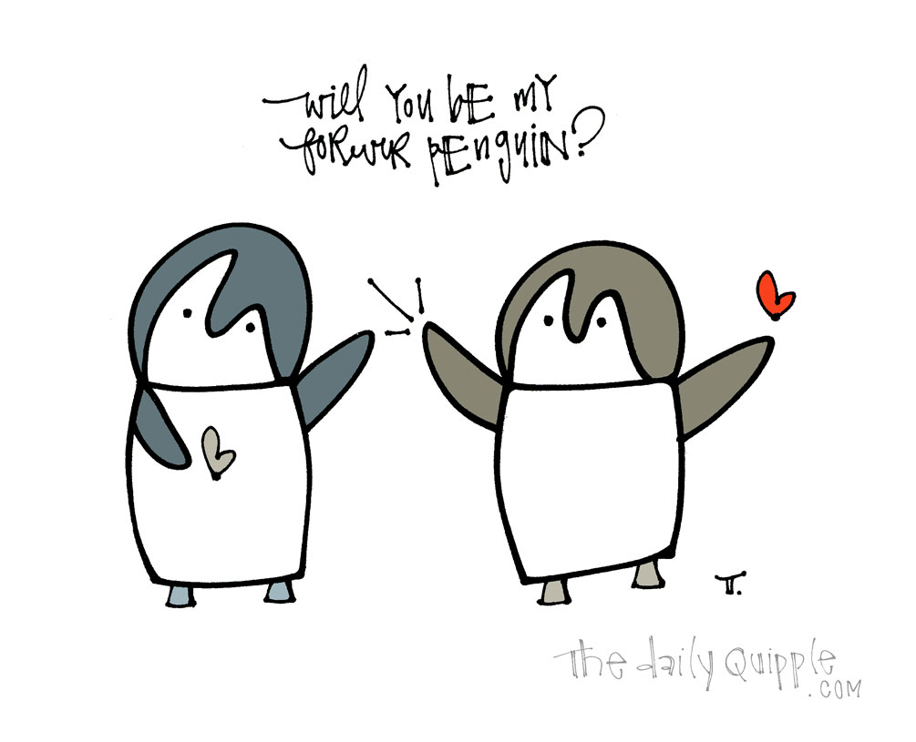 Forever Penguin | The Daily Quipple