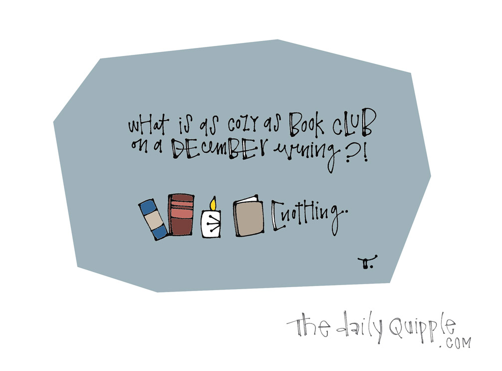 Cozy Book Club | The Daily Quipple