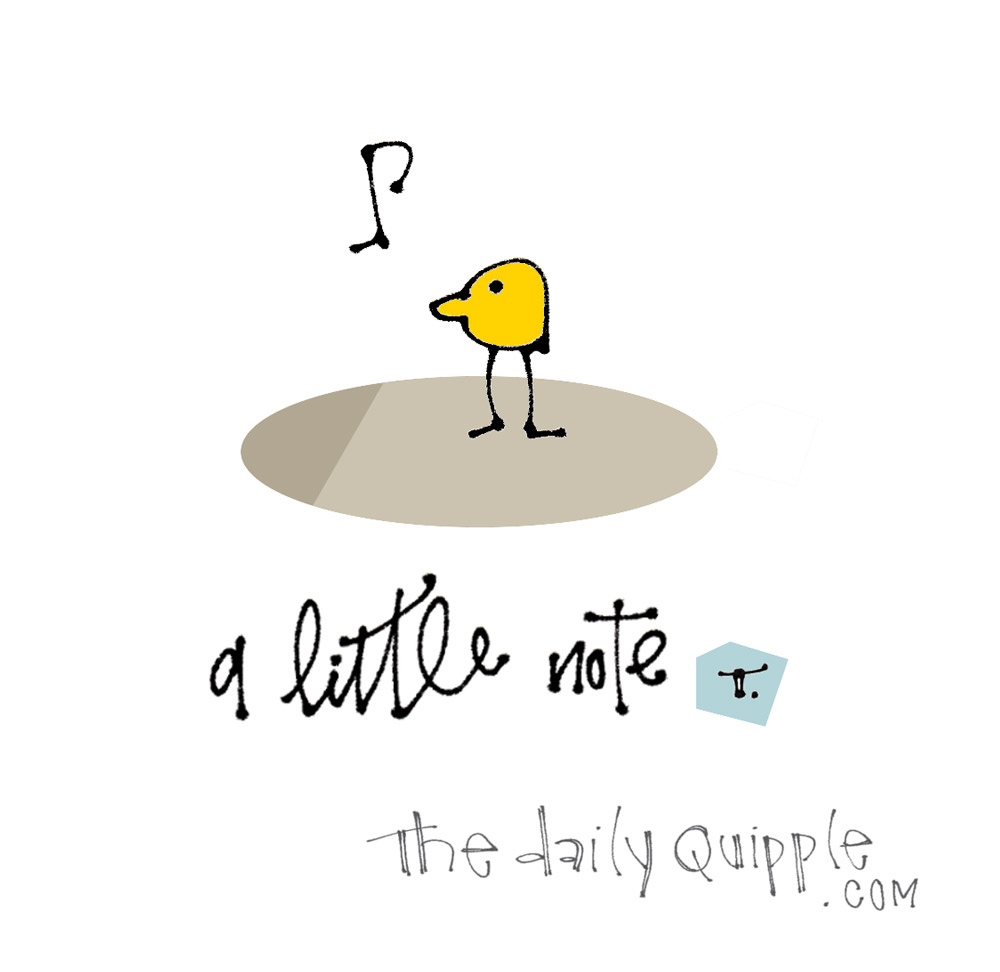 A Note for You | The Daily Quipple