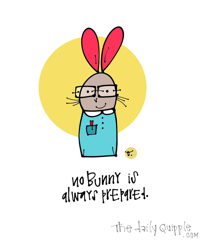 No Bunny is Perfect | The Daily Quipple