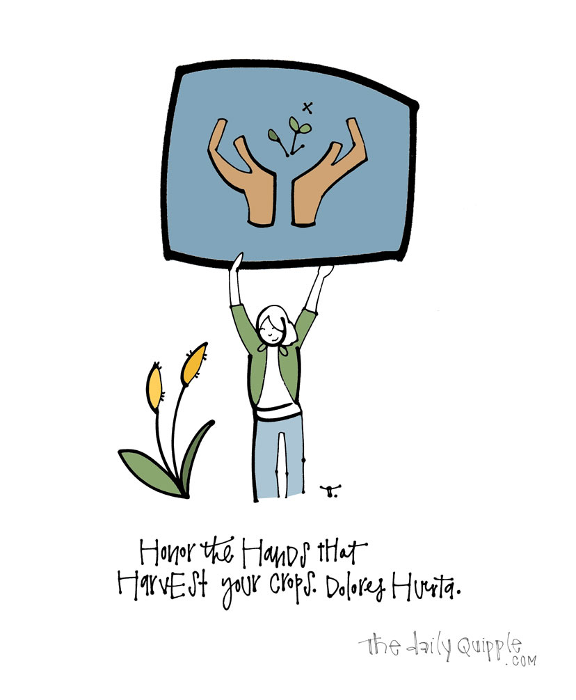 Dolores Huerta | The Daily Quipple