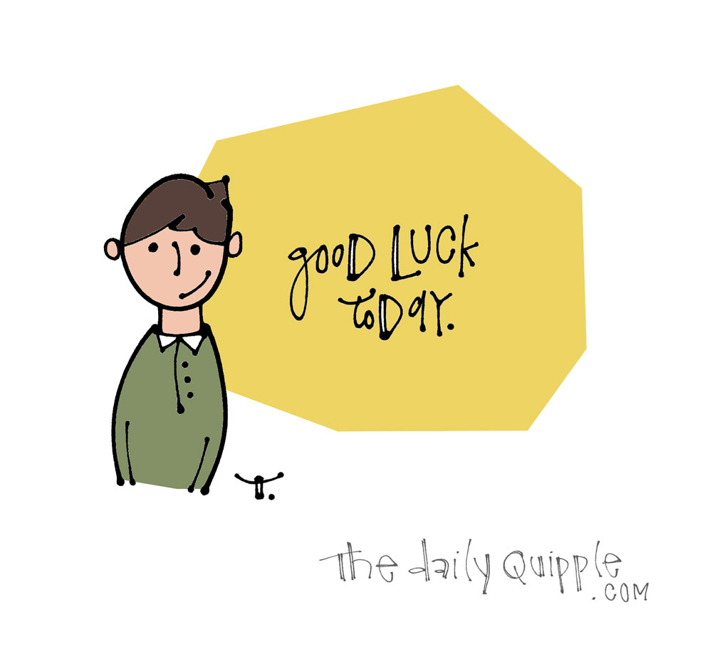 A Wish for You Today | The Daily Quipple