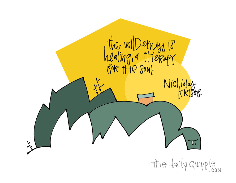 Nature as Therapy | The Daily Quipple