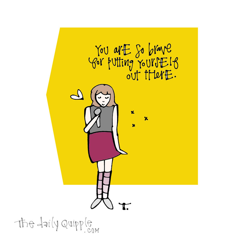 Spotlight on Being Brave | The Daily Quipple