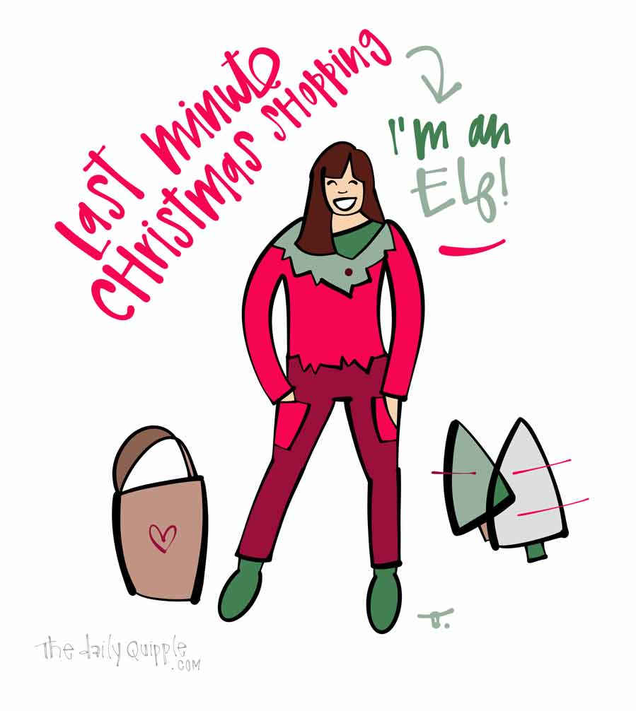 Feeling Elfish | The Daily Quipple