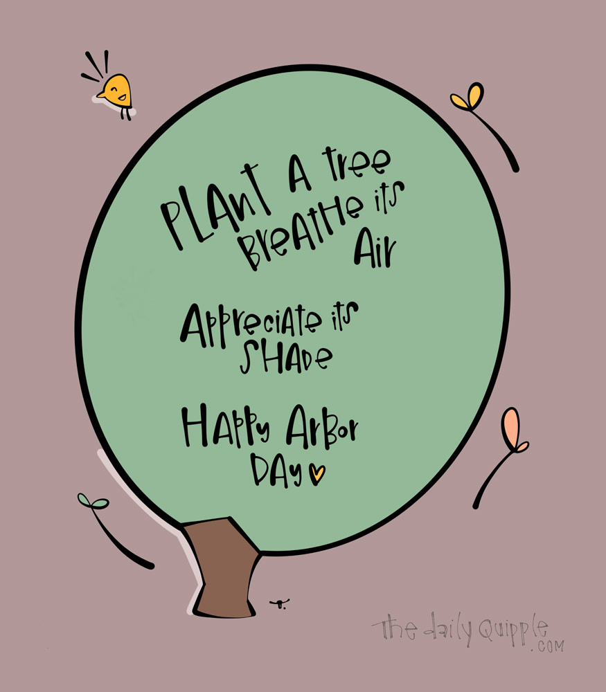 Trees and Thank You | The Daily Quipple