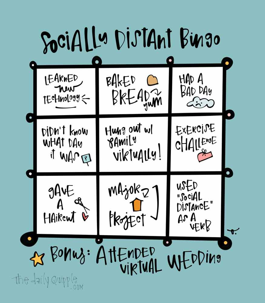 Socially Distant Bingo!   The Daily Quipple