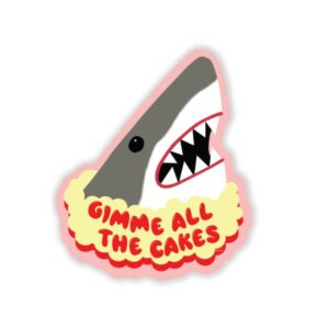 Gimme All The Cake Shark